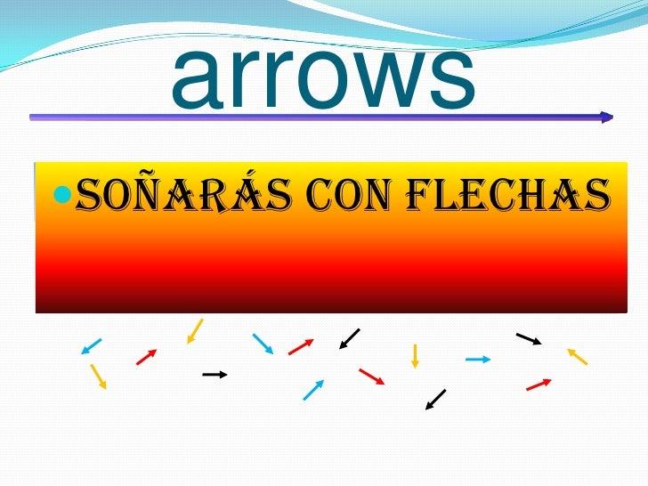 arrows<br />Un sencillo juego de estrategia<br /><ul><li>Soñarás con flechas