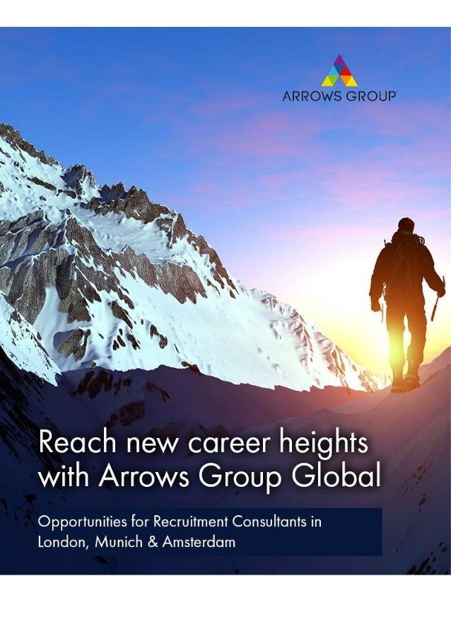 ARROWS GROUP GLOBAL CAREER OPPORTUNITIES PAGE 1 Arrows Group Global is hiring We are a rapidly expanding, international st...