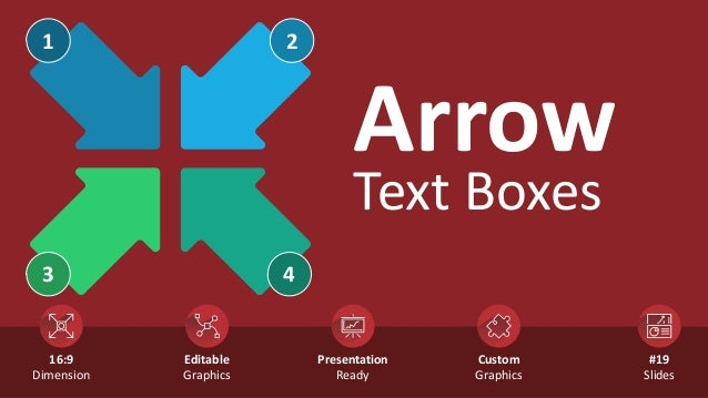 Arrow Text Boxes 2 3 1 4 Custom Graphics #19 Slides Editable Graphics Presentation Ready 16:9 Dimension