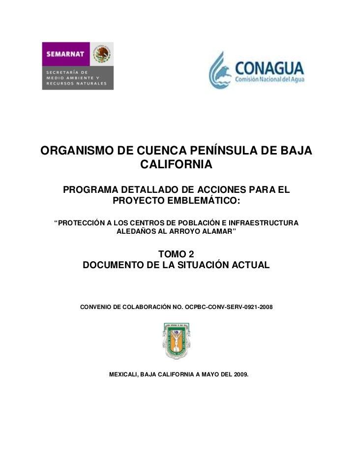 ORGANISMO DE CUENCA PENÍNSULA DE BAJA             CALIFORNIA   PROGRAMA DETALLADO DE ACCIONES PARA EL          PROYECTO EM...