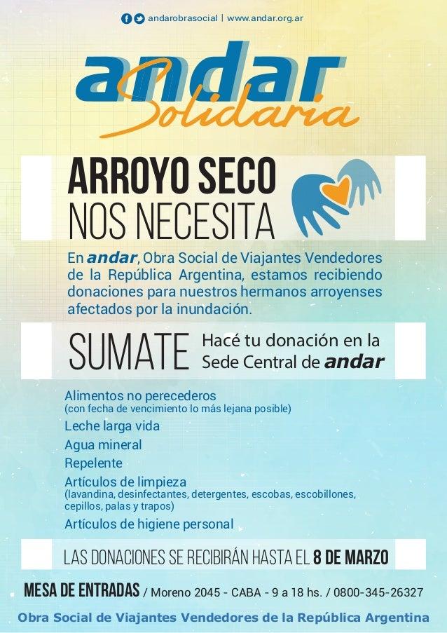 En andar, Obra Social de Viajantes Vendedores de la República Argentina, estamos recibiendo donaciones para nuestros herma...