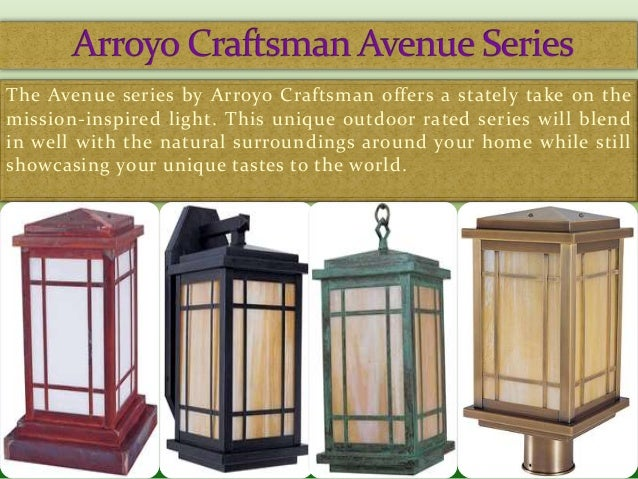 5 the avenue series by arroyo craftsman