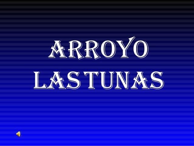 Arroyo lAstunAs