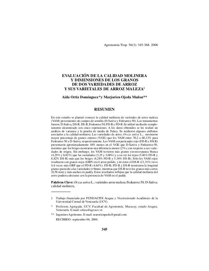 Agronomía Trop. 56(3): 345-368. 2006        EVALUACIÓN DE LA CALIDAD MOLINERA            Y DIMENSIONES DE LOS GRANOS      ...