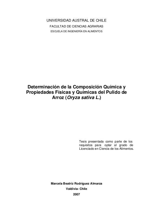 UNIVERSIDAD AUSTRAL DE CHILE FACULTAD DE CIENCIAS AGRARIAS ESCUELA DE INGENIERÍA EN ALIMENTOS  Determinación de la Composi...