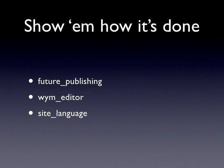 Show 'em how it's done  • future_publishing • wym_editor • site_language
