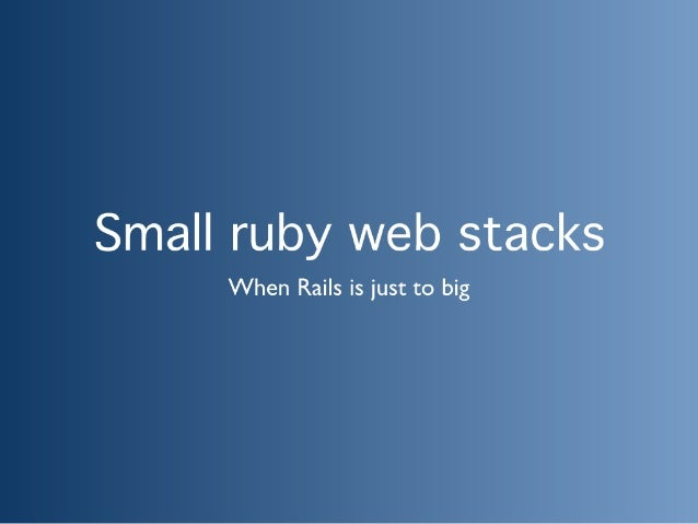 Small Ruby Webstack