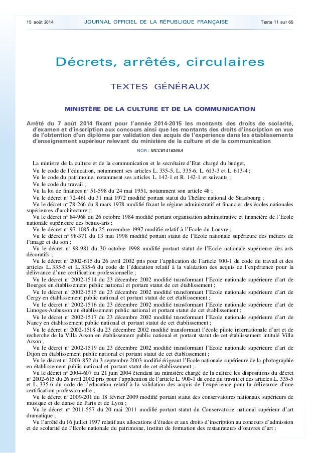 Décrets, arrêtés, circulaires TEXTES GÉNÉRAUX MINISTÈRE DE LA CULTURE ET DE LA COMMUNICATION Arrêté du 7 août 2014 fixant ...