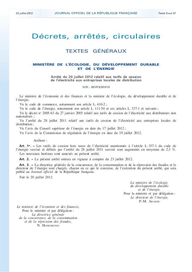 .  JOURNAL OFFICIEL DE LA RÉPUBLIQUE FRANÇAISE  22 juillet 2012  Texte 8 sur 57  Décrets, arrêtés, circulaires TEXTES GÉNÉ...