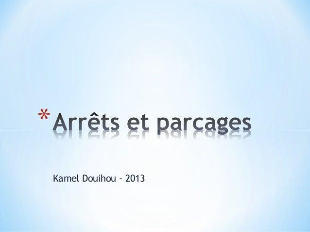 Kamel Douihou - 2013