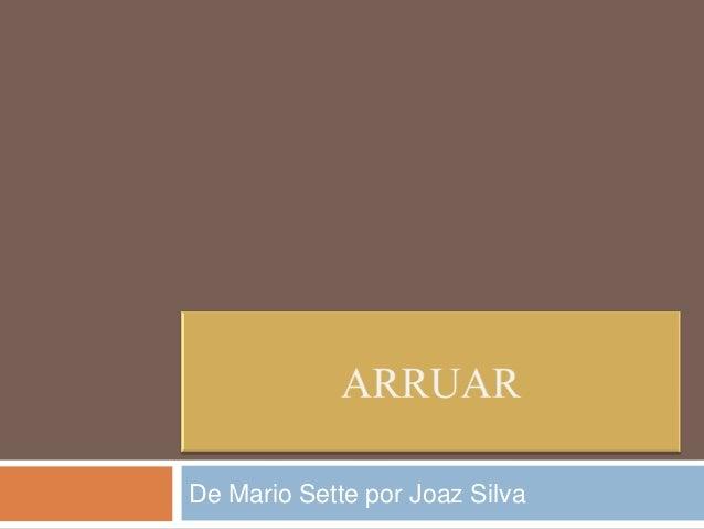 De Mario Sette por Joaz Silva