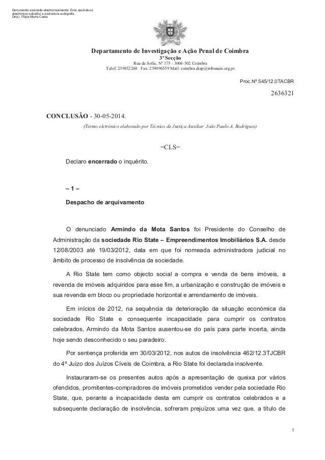 Departamento de Investigação e Ação Penal de Coimbra 3ª Secção Rua da Sofia, Nº 175 - 3004-502 Coimbra Telef: 239852260 Fa...
