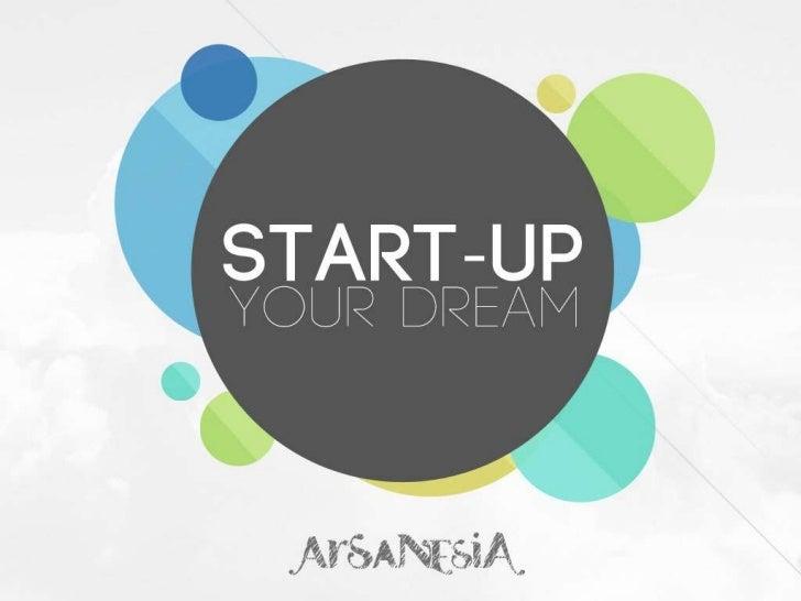 START-UPYOUR DREAM