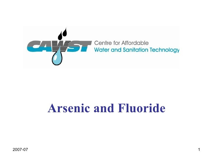 Arsenic and Fluoride 2007-07