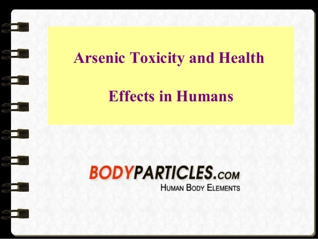 Arsenic Toxicity and Health Effects in Humans
