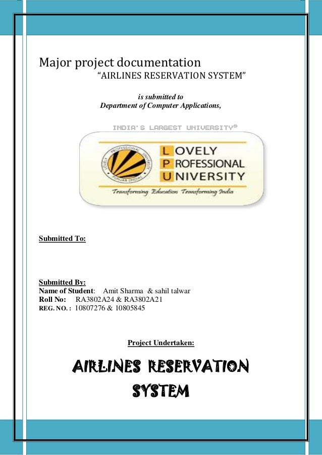 "PROJECT REPORTMajor project documentation                ""AIRLINES RESERVATION SYSTEM""                            is submi..."