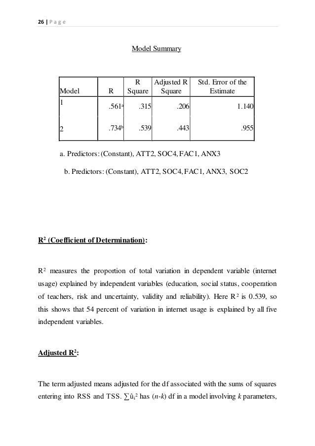 26   P a g e Model Summary Model R R Square Adjusted R Square Std. Error of the Estimate 1 .561a .315 .206 1.140 2 .734b ....