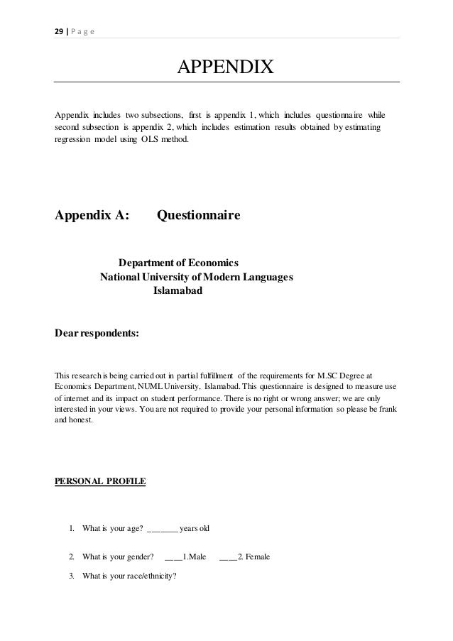 29   P a g e APPENDIX Appendix includes two subsections, first is appendix 1, which includes questionnaire while second su...