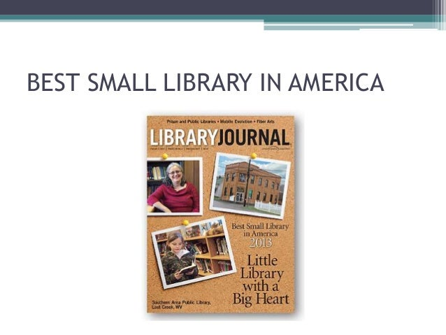 BEST SMALL LIBRARY IN AMERICA