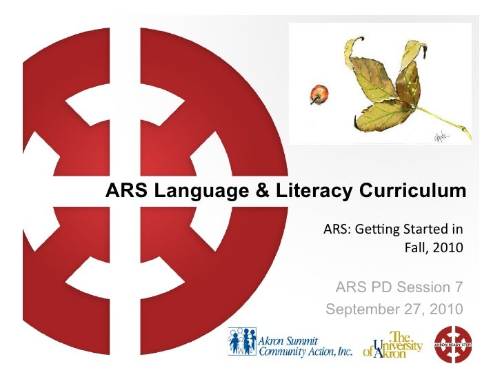 ARS Language & Literacy Curriculum                     ARS:	   Ge(ng	   Started	   in	                                    ...