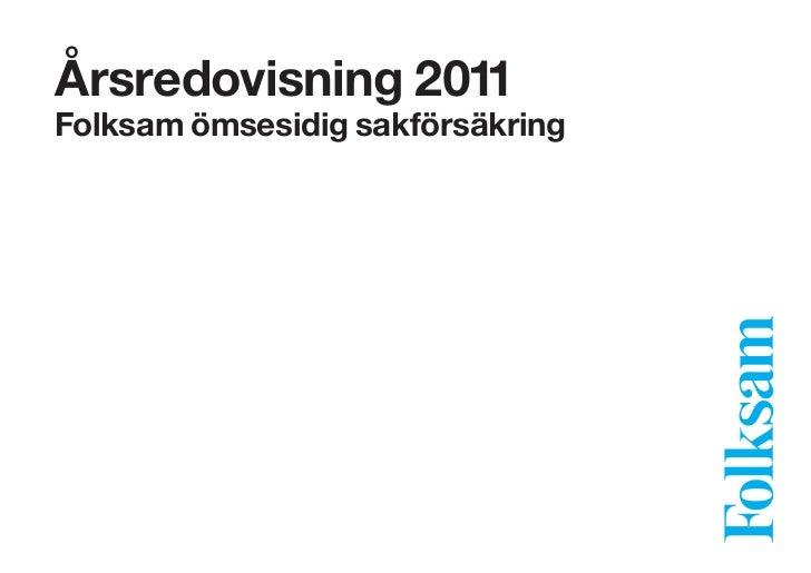 Årsredovisning 2011Folksam ömsesidig sakförsäkring