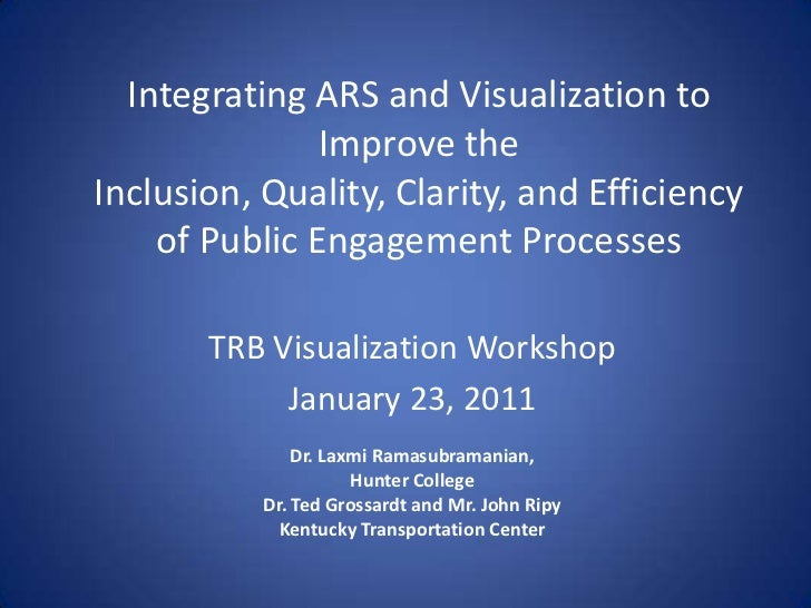 Integrating ARS and Visualization to Improve theInclusion, Quality, Clarity, and Efficiency of Public Engagement Processes...