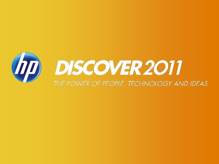 ©2011 Hewlett-Packard Development Company, L.P.    The information contained herein is subject to change without notice1