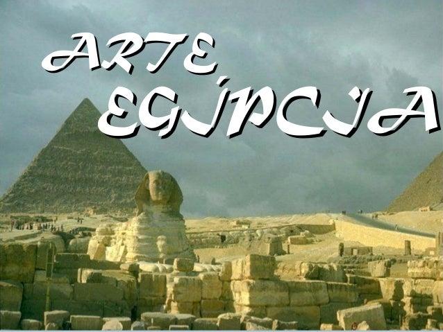 ARTEARTE EGÍPCIAEGÍPCIA