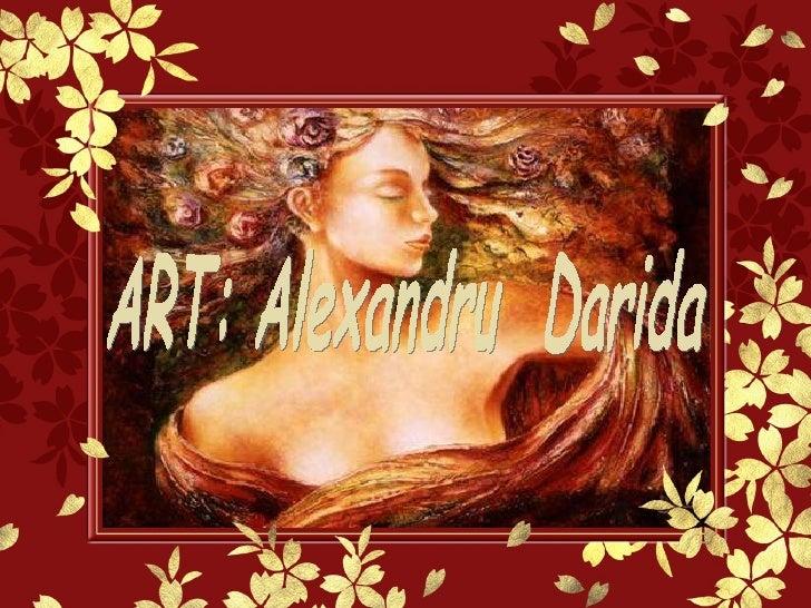 ART: Alexandru  Darida