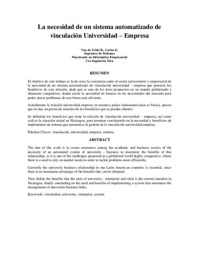 La necesidad de un sistema automatizado de vinculación Universidad – Empresa Van de Velde B., Carlos E. Ingeniero de Siste...