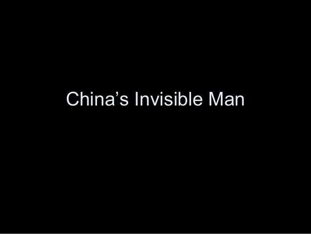 China's Invisible Man