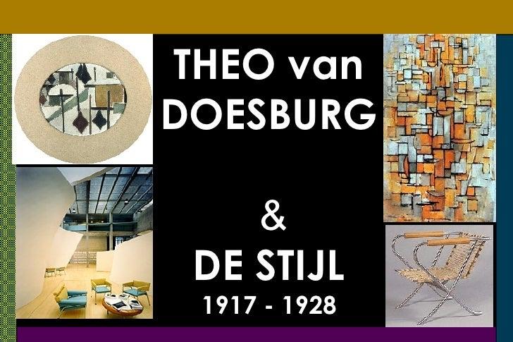 THEO van DOESBURG     & DE STIJL 1917 - 1928