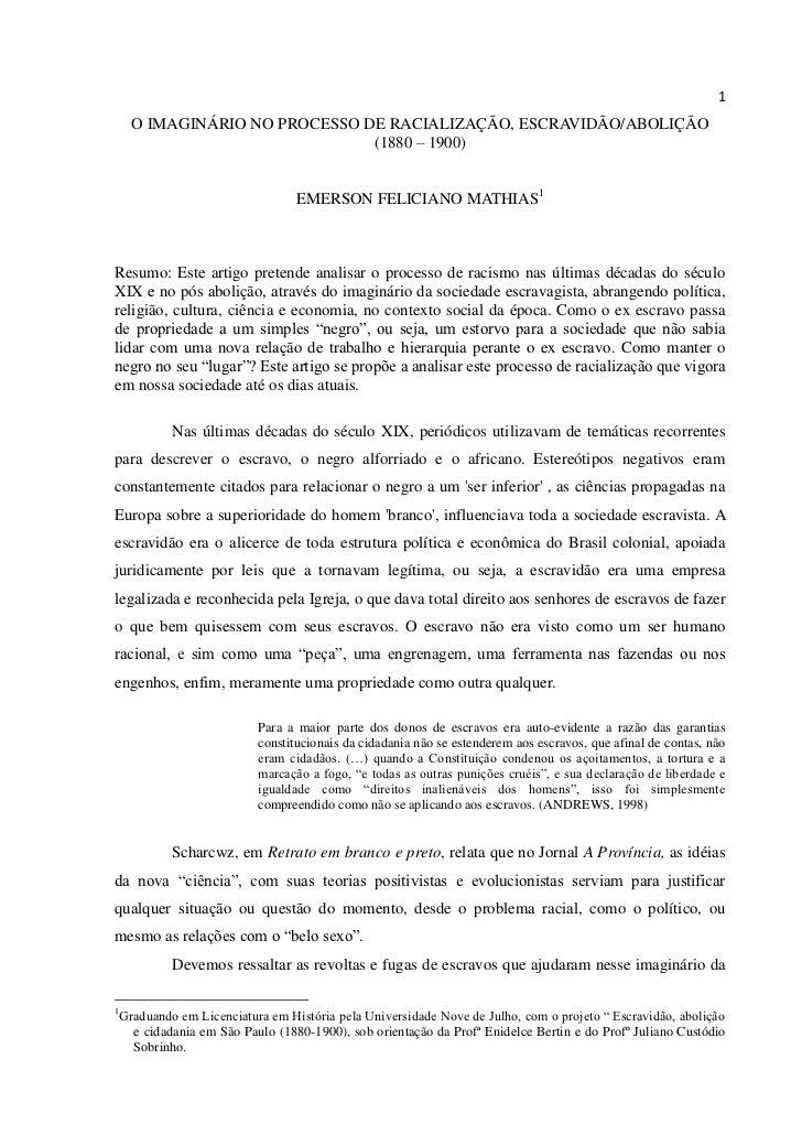 1      O IMAGINÁRIO NO PROCESSO DE RACIALIZAÇÃO, ESCRAVIDÃO/ABOLIÇÃO                                (1880 – 1900)         ...