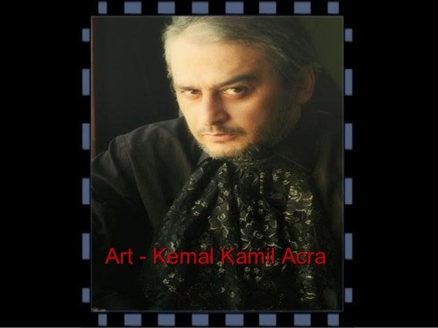 Art - Kemal Kamil AcraArt - Kemal Kamil Acra