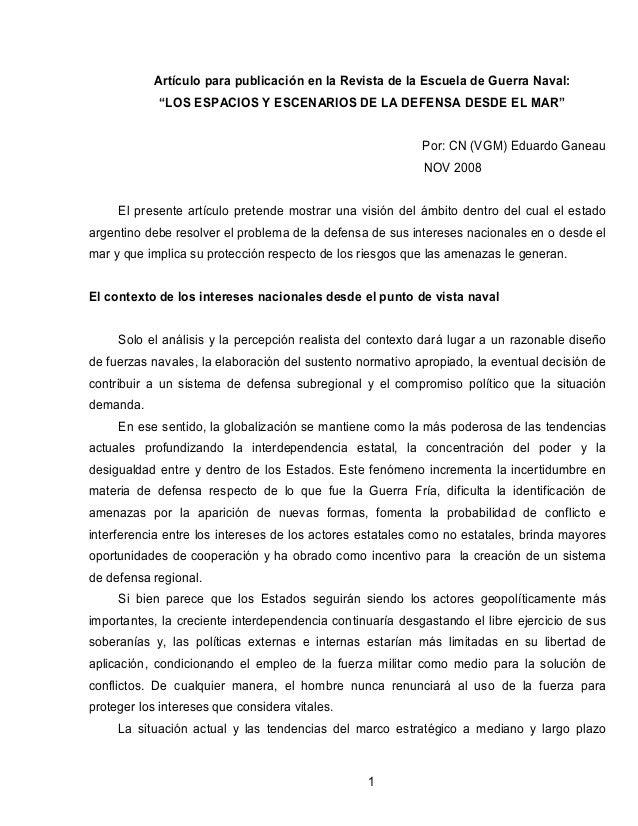 """Artículo para publicación en la Revista de la Escuela de Guerra Naval:            """"LOS ESPACIOS Y ESCENARIOS DE LA DEFENSA..."""