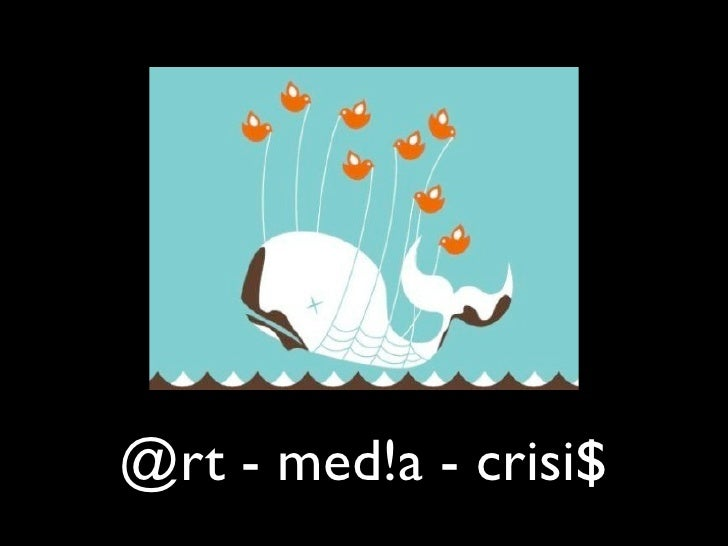 @rt - med!a - crisi$