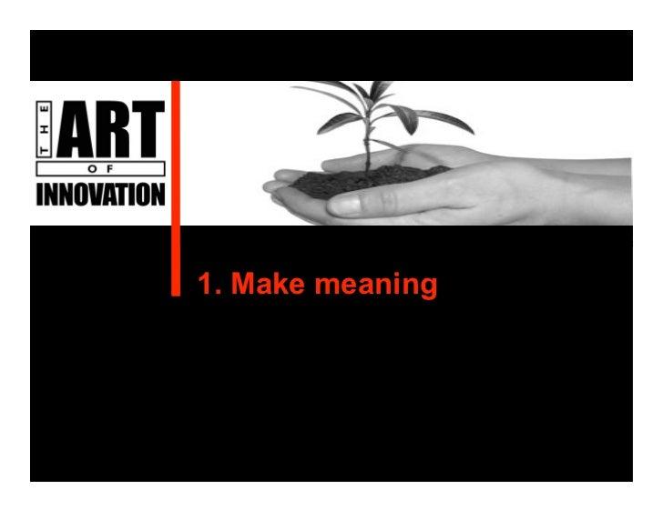The Art of Innovation (Guy Kawasaki) Slide 2
