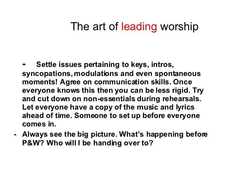 The art of leading worship; 7.