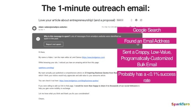 The 1-minute outreach email: Found an EmailAddress Sent a Crappy, Low-Value, Programatically-Customized Bulk Email Google ...