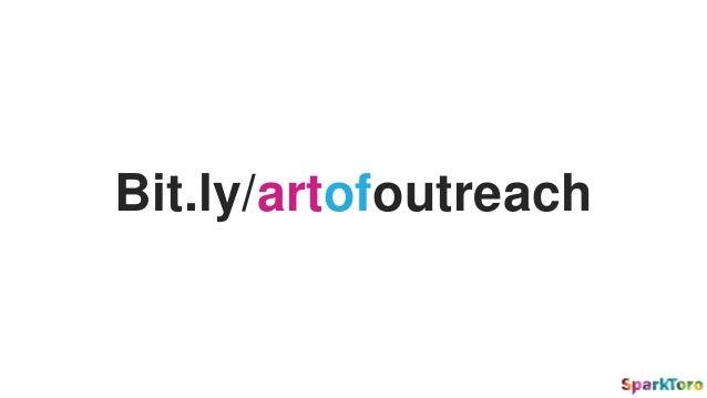 Bit.ly/artofoutreach