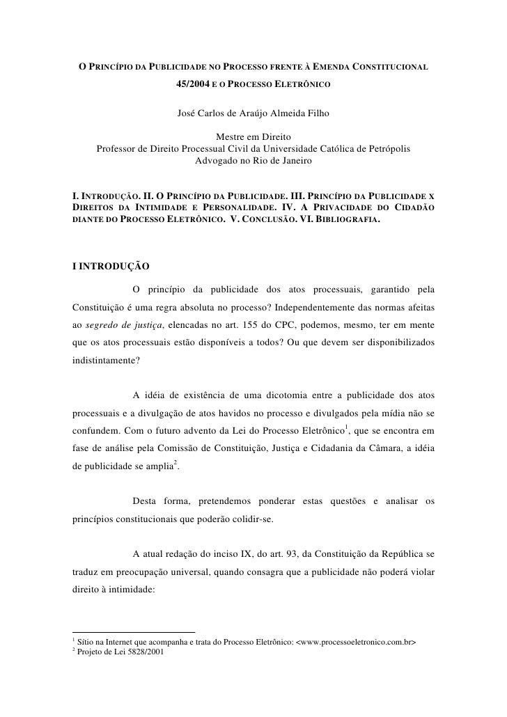 O PRINCÍPIO DA PUBLICIDADE NO PROCESSO FRENTE À EMENDA CONSTITUCIONAL                                45/2004 E O PROCESSO ...