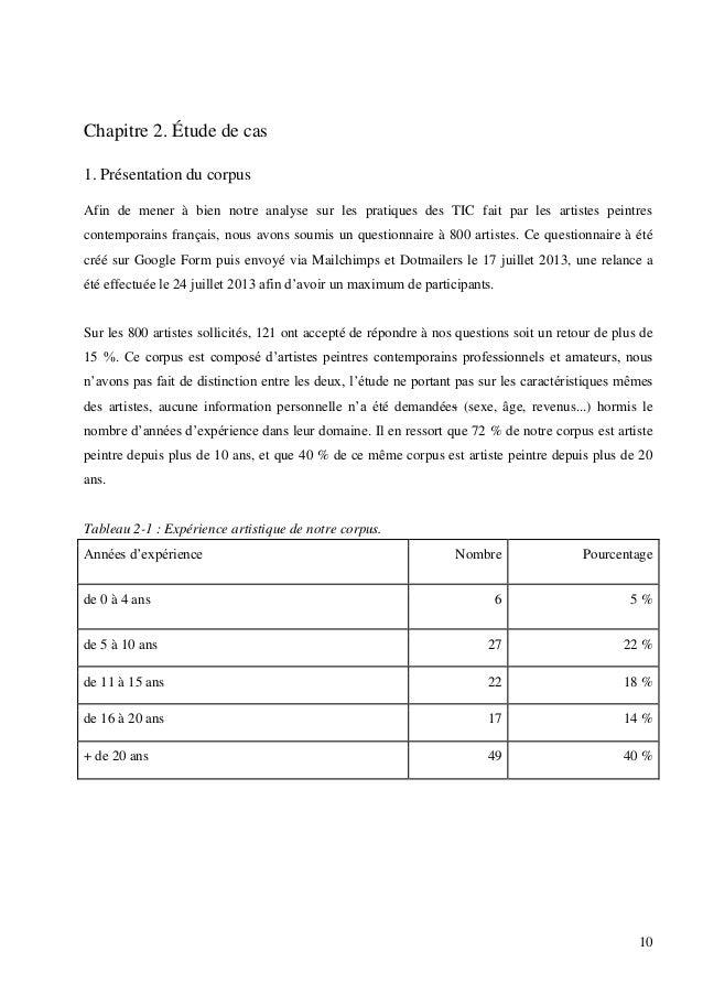 Chapitre 2. Étude de cas 1. Présentation du corpus Afin de mener à bien notre analyse sur les pratiques des TIC fait par l...