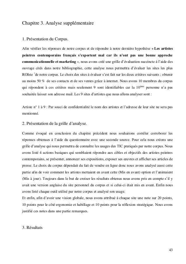 Chapitre 3. Analyse supplémentaire 1. Présentation du Corpus. Afin vérifier les réponses de notre corpus et de répondre à ...