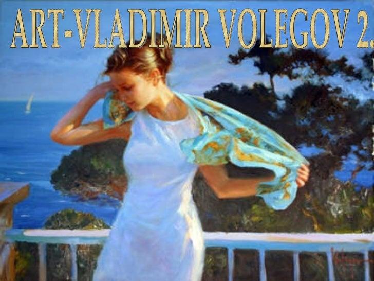 ART-VLADIMIR VOLEGOV 2.