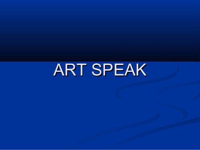 ART SPEAKART SPEAK