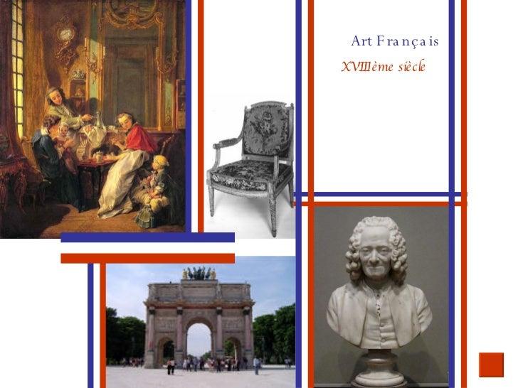 XVIII ème siècle Art Français