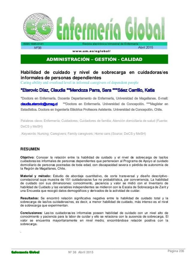 Enfermería Global Nº 38 Abril 2015 Página 235 ADMINISTRACIÓN – GESTIÓN - CALIDAD Habilidad de cuidado y nivel de sobrecarg...