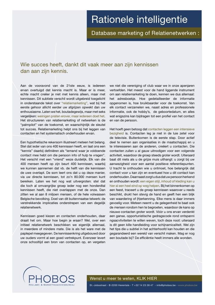 Rationele intelligentie                                                   Database marketing of Relatienetwerken :     Wie...