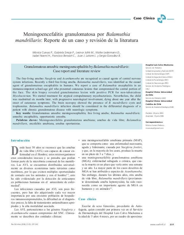www.sochinf.cl 237 Introducción esde hace 50 años se reconoce que las amebas de vida libre (AVL) son capaces de causar en-...