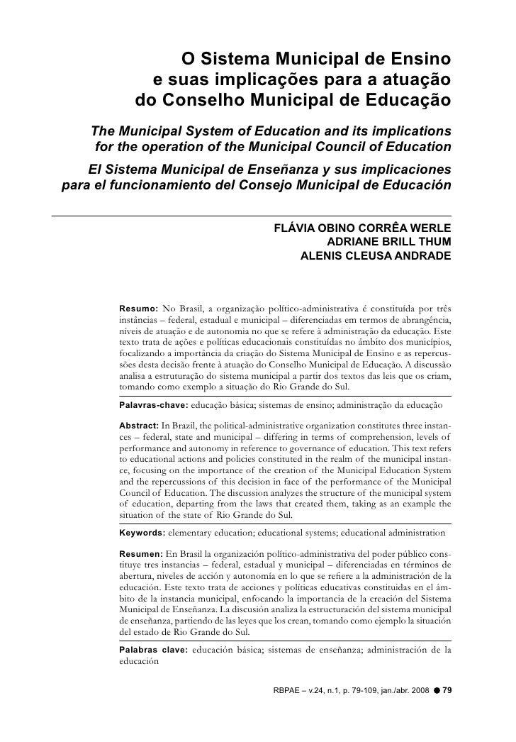 O Sistema Municipal de Ensino              e suas implicações para a atuação            do Conselho Municipal de Educação ...